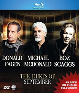 Donald Fagen, Michael McDonald, Boz Scaggs - The Dukes of September: Live From The Lincoln Center (2014) [BDRip 1080p]