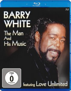 Barry White: The Man And His Music feat. Love Unlimited (2012) [BDRip 1080p]