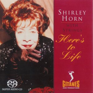 Shirley Horn - Here's to Life (1992) [2004 SACD]