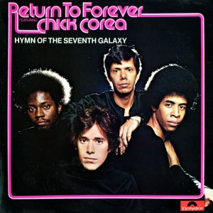 Return To Forever Featuring Chick Corea - Hymn Of The Seventh Galaxy (1973) [Vinyl]