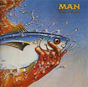 Man - Slow Motion (1974) (Remastered, Expanded, 2008)