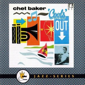 The Chet Baker Quintet - Cools Out (1991)