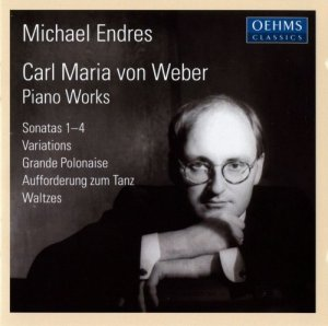 Michael Endres - Carl Maria von Weber: Piano Works (2012)