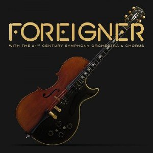 Foreigner - With The 21st Century Symphony Orchestra & Chorus (2018) [DVD9]