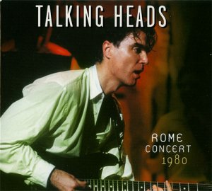 Talking Heads - Live in Rome 1980 (2009)