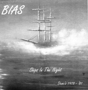 Bias - Ships In The Night: Demo's 1978-1981 (2014) [Web Release]