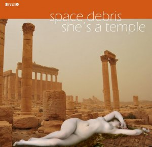 Space Debris - She's A Temple [Limited Edition] (2013)