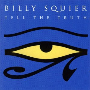 Billy Squier - Tell The Truth (1993)