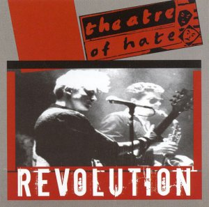 Theatre Of Hate - Revolution (1984) [Reissue 2006]