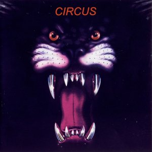 Circus - Circus (In The Arena) (1977) [2011]
