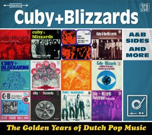 Cuby + Blizzards - The Golden Years Of Dutch Pop Music ~ A&B Sides And More (2014)