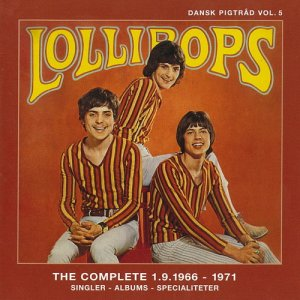 The Lollipops - The Complete 1.9.1966 - 1971 (2003)
