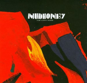 Mudhoney - The Lucky Ones (2008)