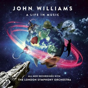 John Williams - London Symphony Orchestra & Gavin Greenaway - A Life In Music (2018)