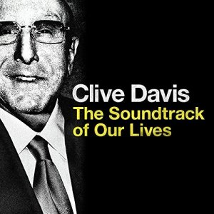 VA - Clive Davis: The Soundtrack of Our Lives (2017)