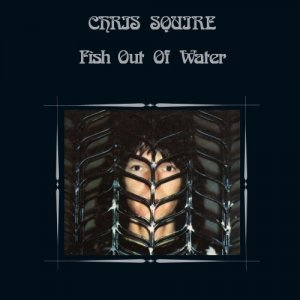 Chris Squire - Fish Out Of Water (2018)