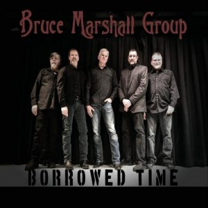 Bruce Marshall Group - Borrowed Time (2018)
