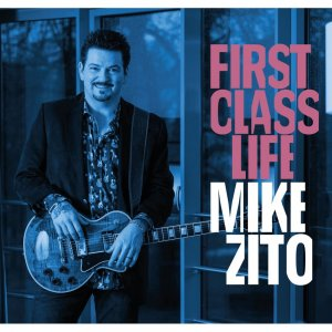 Mike Zito - First Class Life (2018) (HDtracks)