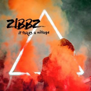 ZiBBZ - It Takes a Village (2017)