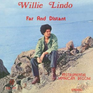 Willie Lindo - Far and Distant (1974) [Remastered 2016]