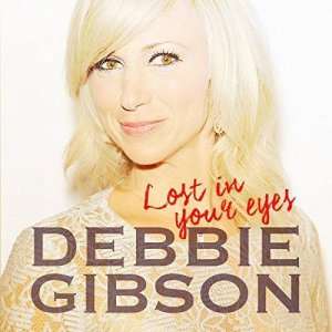 Debbie Gibson - Lost In Your Eyes (2018)
