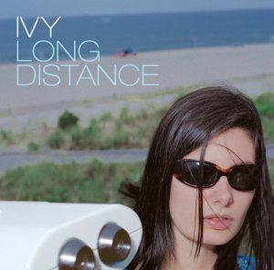 Ivy - Long Distance (2002)