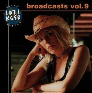 VA - KGSR Broadcasts Volume 9 [2CD Set] (2001)