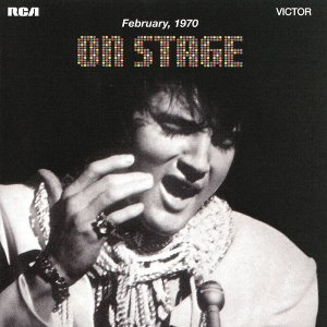 Elvis Presley - On Stage (1970) [2015] [HDTracks]