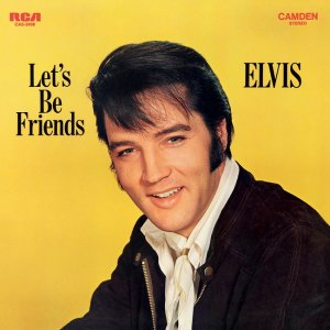 Elvis Presley - Let's Be Friends (1970) [2015] [HDTracks]