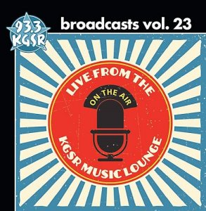 VA - KGSR Broadcasts Volume 23 [2CD Set] (2015)