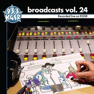 VA - KGSR Broadcasts Volume 24 [2CD Set] (2016)