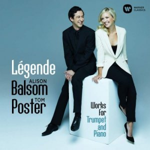 Alison Balsom & Tom Poster - Legende: Works for Trumpet and Piano (2016) [Hi-Res]