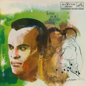 Harry Belafonte - Love Is a Gentle Thing (1959) [2016] [HDTracks]