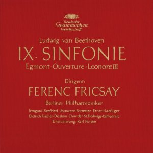 "Ferenc Fricsay & Berliner Philharmoniker - Beethoven: Symphony No.9, Overtures ""Egmont"" & ""Leonore III"" (2015) [Hi-Res]"