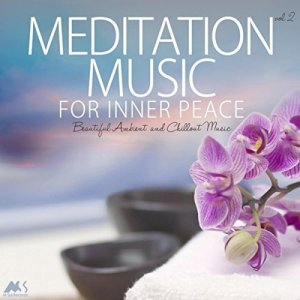 VA - Meditation Music For Inner Peace Vol.2 (2018)