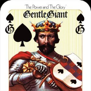Gentle Giant - The Power and the Glory [1974] (2014) [Blu-Ray]