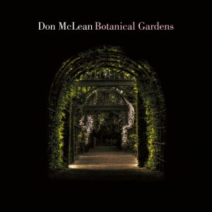 Don McLean - Botanical Gardens (2018) [Hi-Res]