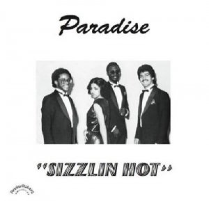 Paradise - Sizzlin Hot 1981 [Remastered] (2017) [Vinyl]