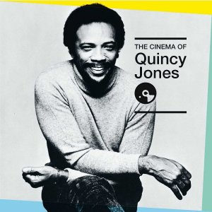 Quincy Jones - The Cinema Of Quincy Jones [6CD] (2016)