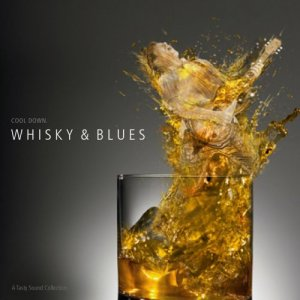 VA - Tasty Sound Collection: Whisky & Blues (2009)