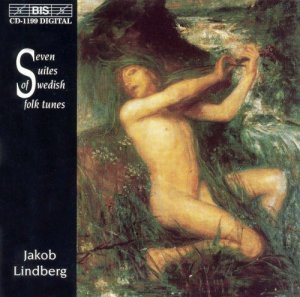 Jakob Lindberg - Lindberg: Seven Suites of Swedish Folk Tunes (2002)