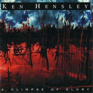 Ken Hensley - A Glimpse Of Glory (1999)