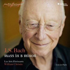 Les Arts Florissants & William Christie - J.S. Bach: Mass in B Minor, BWV 232 (2018)