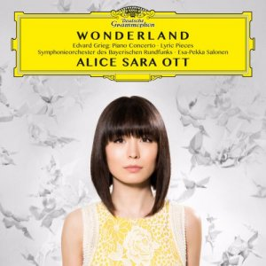 Alice Sara Ott - Wonderland - Edvard Grieg: Piano Concerto, Lyric Pieces (2016) [Hi-Res]