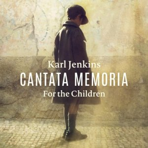 Bryn Terfel & Karl Jenkins - Karl Jenkins: Cantata Memoria - For the Children (2016) [Hi-Res]