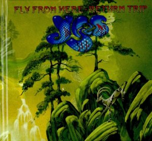 Yes - Fly From Here - Return Trip (2011) [2018]