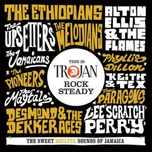 VA - This Is Trojan Rock Steady (2018)