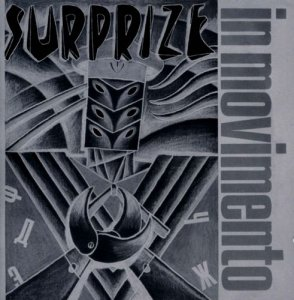 Surprize - In Movimento + The Secret Lies In Rhythm (2013)