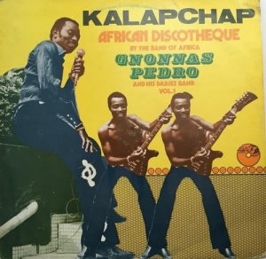 Gnonnas Pedro & His Dadjes Band - Kalapchap - African Discotheque By The Band Of Africa Vol.1 (1980) [Vinyl]