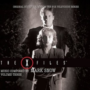 Mark Snow - The X-Files / Секретные материалы OST - Volume Three (2016)